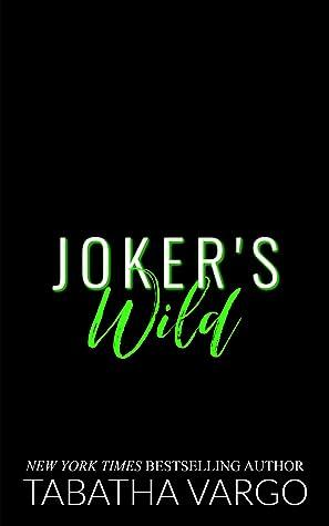 Joker's Wild (Sons of Sinister, #3)