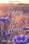 Dance Me Home: A Bright Lights Romance