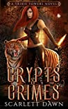Crypts and Crimes (Trixie Towers, #3)