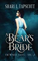 A Bear's Bride (Entwined Tales, #3)