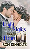 Eight Nights To Win Her Heart