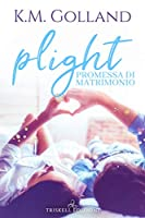Plight – Promessa di matrimonio