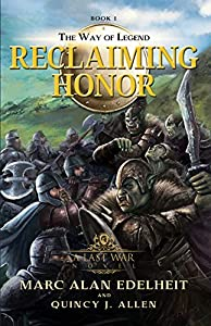 Reclaiming Honor (The Way of Legend #1)
