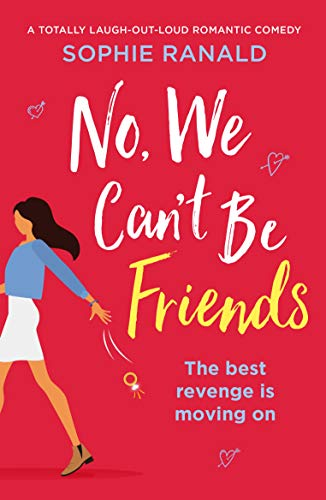 No, We Can't Be Friends by Sophie Ranald