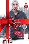 Up to Snow Good (A Very Alpha Christmas #5)