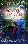 Chancey Presents (Chancey Books Book 8)