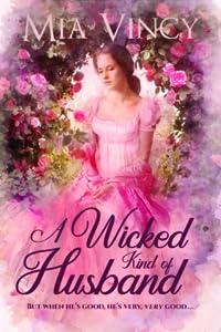 A Wicked Kind of Husband (Longhope Abbey, #3)