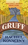 Gruff (Once Upon a Western #1.7)