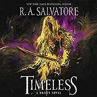 Timeless: A Drizzt Novel (Generations, #1)
