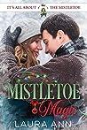 Mistletoe Magic (It's All About the Mistletoe #1)