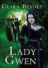 Lady Gwen (Gwendolyn Trilogy Book 2)