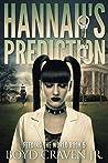 HANNAH'S PREDICTION (FEEDING THE WORLD Book 5)