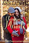 Christmas Miracle (The Overcomers Book 1)