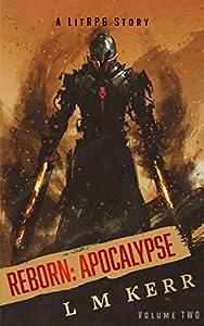Reborn: Apocalypse Volume 2 (Reborn: Apocalypse, #2)
