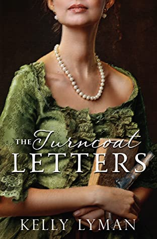 The Turncoat Letters (Rebels of the Revolution, #2)
