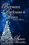 Between Darkness & Dawn (Kinsman Book 3)