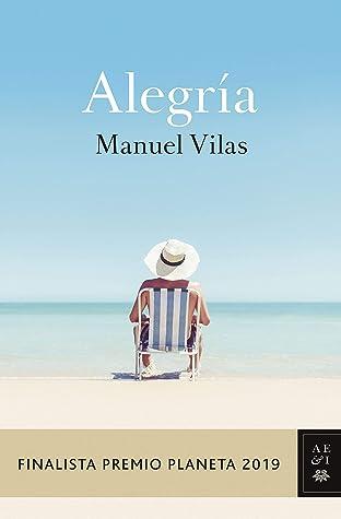 Alegría by Manuel Vilas