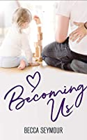 Becoming Us (True-Blue Book 3)