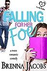 Falling for her Foe