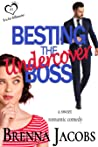 Besting the Undercover Boss