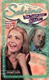 Ben There, Done That (Sabrina The Teenage Witch, #6)