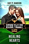 Healing Hearts (Quinn Valley Ranch Book 27)