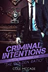 The Golden Ratio (Criminal Intentions: Season Two, #1)