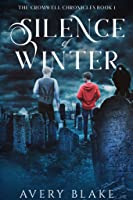 Silence of Winter (Cromwell Chronicles, #1)