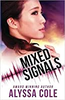 Mixed Signals (Off the Grid, #3)