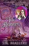 Tea, Anyone? (A Brooke & Abby Cozy Mystery Book 1)