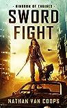 Sword Fight (Kingdom of Engines #1)