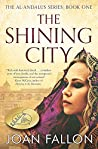 The Shining City (Al-Andalus, #1)