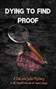 Dying to Find Proof