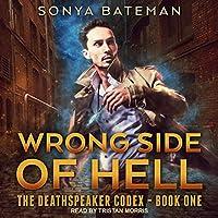 Wrong Side of Hell (The DeathSpeaker Codex #1)