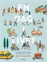 En dag i livet: en vanlig dag hos sju barn på olika platser i världen