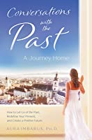 Conversations with the Past: A Journey Home