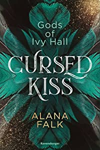 Cursed Kiss (Gods of Ivy Hall, #1)