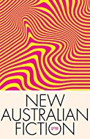 New Australian Fiction 2019