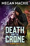Death and the Crone: A Lucky Devil Romance