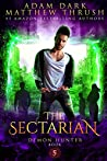 The Sectarian: Demon Hunter Book 5