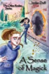 A Sense of Magick: Book 1 of The Other Realms Series