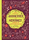 Goddesses and Heroines: Women of Myth and Legend