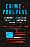 Crime in Progress by Glenn Simpson