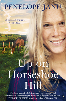 Up on Horseshoe Hill by Penelope Janu