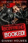 Boyfriend Booked