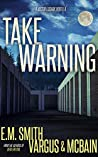 Take Warning (Victor Loshak Novella)