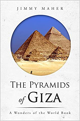 The Pyramids of Giza (The Wonders of the World, #1)