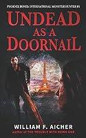 Undead as a Doornail