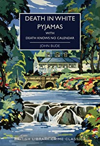 Death in White Pyjamas / Death Knows No Calendar