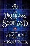 The Princess of Scotland (Six Tudor Queens, #5.5)